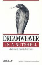 Dreamweaver in a Nutshell, Bruce Epstein, Heather Williamson, Good Book