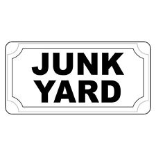 Junk Yard Black Retro Vintage Style Metal Sign - 8 In X 12 In With Holes