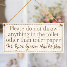 Our Septic System Thanks You - Polite Informative Septic Tank Sign Toilet Plaque