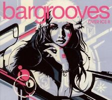 Bargrooves Over Ice 2     2CDs 2010 Luxury House Electro Grooves