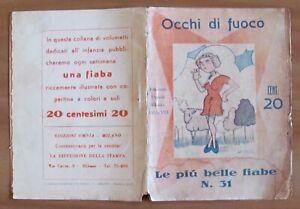 Le più belle Fiabe N.31 - OCCHI DI FUOCO - Ed. Omnia, 1935 - RARO*