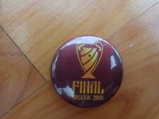 CHAMPIONS LEAGUE FINAL MOSCOW 2008 MANCHESTER UNITED V CHELSEA PLASTIC PIN BADGE