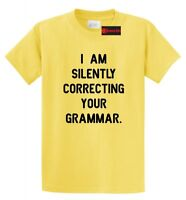 I Am Silently Correcting Your Grammar Funny T Shirt College Teacher Gift Tee
