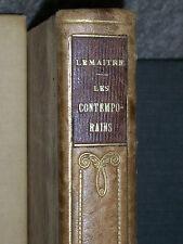 Les Contemporains, études et portraits littéraires, Jules Lemaitre 1892 Paris