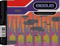 Erasure Who needs love (like that; Phil Kelsey Remix) [Maxi-CD]