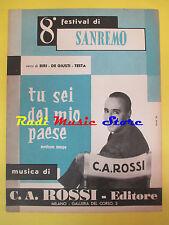 C.A.ROSSI BIRI TESTA Tu sei del mio paese RARO SPARTITO SINGOLO no cd lp dvd mc