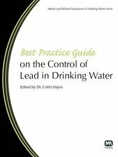 Best Practice Guides on Metals and Related Substances in Drinking Water: Best...