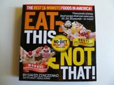 Eat This, Not That!: The Best (& Worst) Foods in A