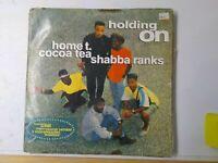 Home T Cocoa Tea Shabba Ranks-Holding On Vinyl LP 1989 REGGAE DANCEHALL