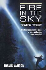 Fire in the Sky: The Walton Experience (1997) by Travis Walton