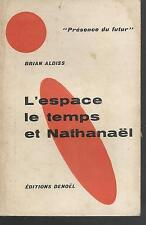 L'espace, le temps et Nathanael.Brian ALDISS.1960 SF25B