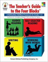 The Teacher's Guide to the Four Blocks®, Grades 1 - 3 : A Multimethod,...
