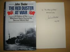 JOHN SLADER - THE RED DUSTER AT WAR  1st ED.  HB/DJ  1989 SIGNED, LINED, DATED