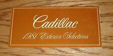 Original 1981 Cadillac Seville Eldorado De Ville Exterior Colors Brochure
