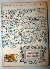 L'Architettura della Dalmazia 1943 Documento editore Roma San Luca tavole illus.