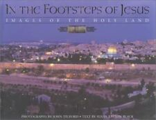 In the Footsteps of Jesus: Images of the Holy Land