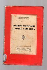 ofensivo protestante y defensa cattolica - domenico sac. lanna
