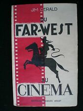 CINEMA. Du Far-West au Cinéma par Jim Gerald