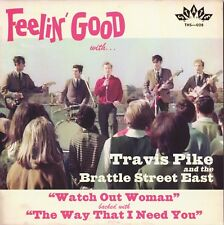 "TRAVIS PIKE & BRATTLE STREET EAST Watch Out Woman vinyl 7"" garage punk beat"