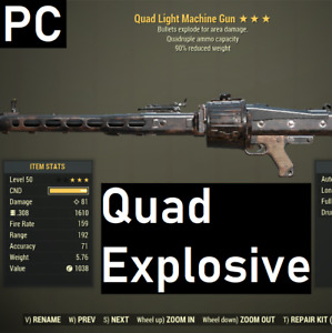[PC] HACKED Quad Explosive LMG 90% Reduced weight Fallout 76 Light Machine Gun