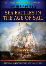 Sea Battles in the Age of Sail (Military History from Primary Sources), New, Jam