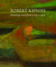 NEW Robert Kipniss: Paintings and Poetry, 1950-1964 by Marshall Price