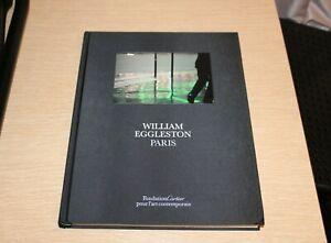 William Eggleston, Paris by William Eggleston and Fondation Cartier pour l'art c