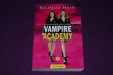 VAMPIRE ACADEMY - Richelle Mead - Castelmore - 1 : Soeurs de Sang