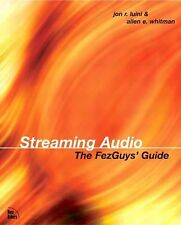 Streaming Audio: The FezGuys' Guide-ExLibrary