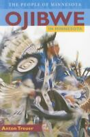 Ojibwe in Minnesota: By Treuer, Anton