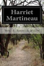 Harriet Martineau by F. Fenwick Miller (2014, Paperback)