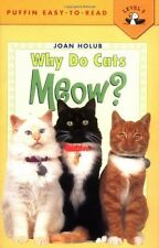 Why Do Cats Meow? (Penguin Young Readers, Level 3) by Joan Holub