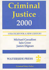 Criminal Justice 2000: Strategies for a New Century (Charities Management Serie