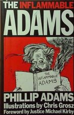 The Inflammable Adams Phillip Adams Ill Grosz FREE  AUS POST used paperback 1983
