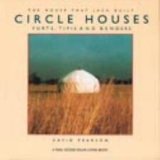 Circle Houses: Yurts, Tipis and Benders (House That Jack Built), , Good Conditio