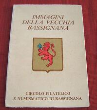 IMMAGINI DELLA VECCHIA BASSIGNANA(ALESSANDRIA-1983-CIRCOLO FILATELICO NUMISMATIC