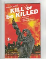 Kill or Be Killed #12 VF/NM 9.0 Image Comics; $4 Flat-Rate Shipping!