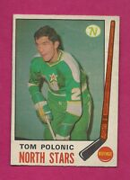 1969-70 OPC # 199 NORTH STARS TOM POLONIC  ROOKIE GOOD CARD (INV# 8117)