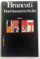 DON GIOVANNI IN SICILIA - Vitaliano Brancati - Bompiani 1973