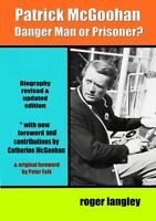 "PATRICK McGOOHAN UPDATED BIOGRAPHY + CATHERINE McGOOHAN CONTENT - ""THE PRISONER"""
