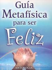 Guia Metafisica para Ser Feliz (Coleccion Metafisica Saint Germain) (Spanish Edi