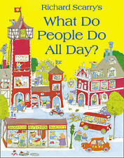 NEW >> What Do People Do All Day? by Richard Scarry (Paperback, 2010)
