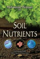 Soil Nutrients, Paperback by Miransari, Mohammad (EDT), Like New Used, Free s...