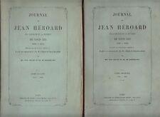 JOURNAL DE JEAN HEROARD SUR L'ENFANCE & LA JEUNESSE DE LOUIS XIII (1601-28) 1868