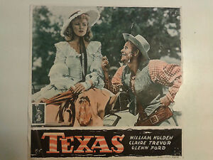 FOTOBUSTA CINEMA TEXAS WILLIAM HOLDEN CLAIRE TREVOR GLENN FORD 1947 COLUMBIA