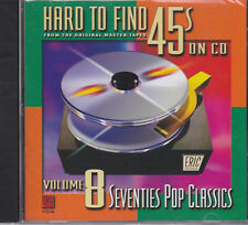 HARD TO FIND 45S ON CD VOLUME 8 SEVENTIES POP CLASSICS ERIC #11514 20 TRAKS  70S