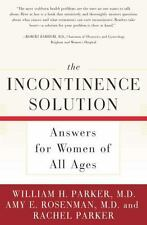 The Incontinence Solution: Answers for Women of All Ages-ExLibrary