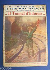 Il tunnel dell'inferno - Jean De La Hire - I tre Boy - Scouts - Numero 25