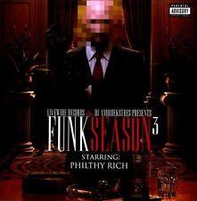 Funk Season 3 [PA] by Philthy Rich (CD, Jul-2011, Thizz Nation)