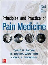Principles and Practice of Pain Medicine by R. Joshua Wootton, Carol A....